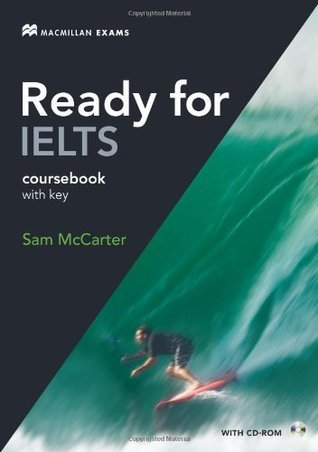 Ready For IELTS: Coursebook  by  Sam McCarter