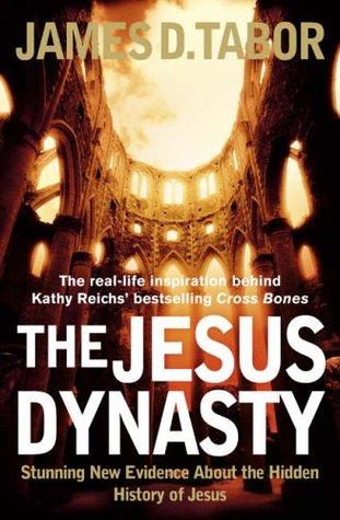 Jesus Dynasty James D. Tabor