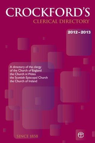 Crockfords Clerical Directory 2012/13 Church of England