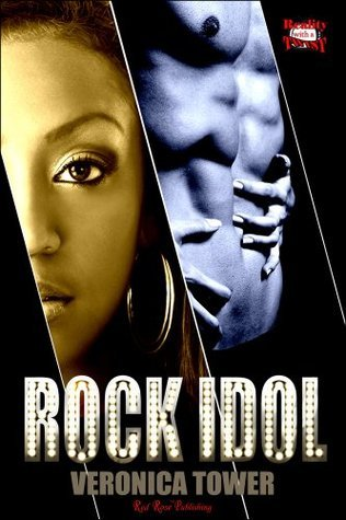 Rock Idol (Reality With a Twist Series)  by  Veronica Tower
