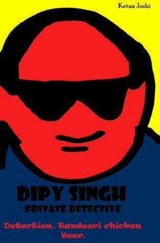 Dipy Singh. Private detective Ketan Joshi
