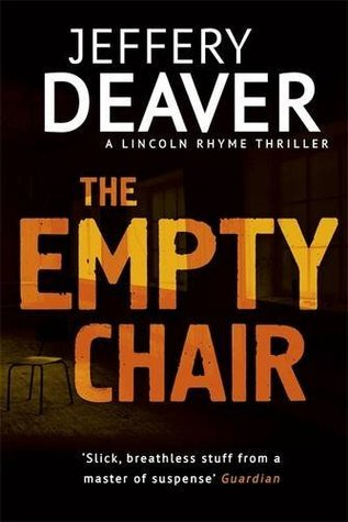 The Empty Chair (Lincoln Rhyme 3)  by  Jeffery Deaver