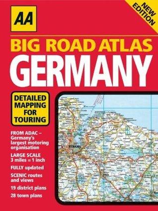 AA Big Road Atlas: Germany  by  A.A. Publishing