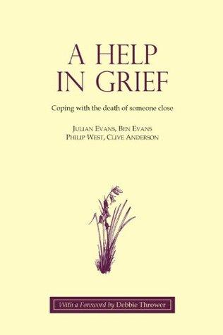 A Help in Grief  by  Ben Evans