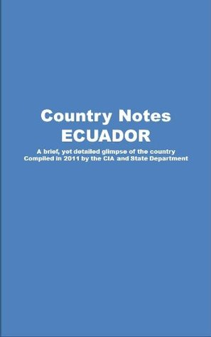 Country Notes Ecuador  by  Central Intelligence Agency (C.I.A.)