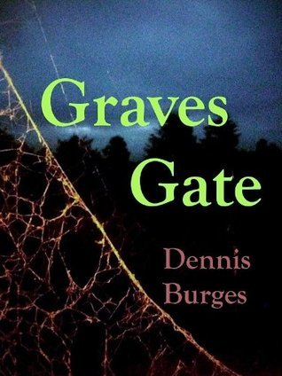 Graves Gate  by  Dennis Burges