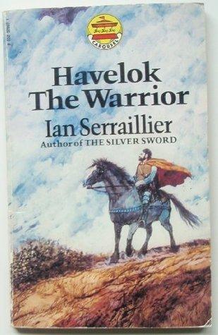 Havelock the Warrior (Carousel Books) Ian Serraillier