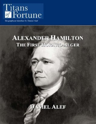 Alexander Hamilton  by  Daniel Alef
