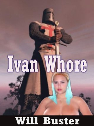 Ivan Whore Will Buster