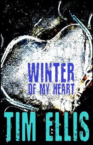 Winter of my Heart Tim Ellis