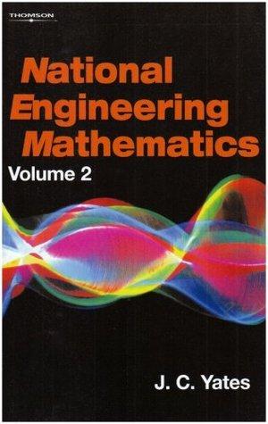 National Engineering Mathematics: Volume 2  by  J.C. Yates