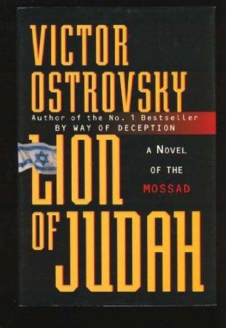 Lion of Judah: A Novel of the Mossad  by  Victor Ostrovsky