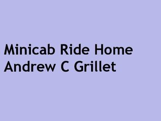 Minicab Ride Home Andrew Grillet