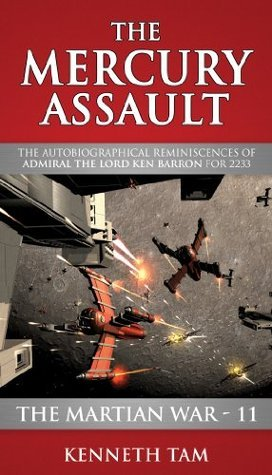 The Mercury Assault  by  Kenneth Tam