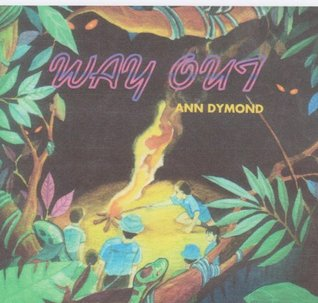 Way Out  by  ann dymond