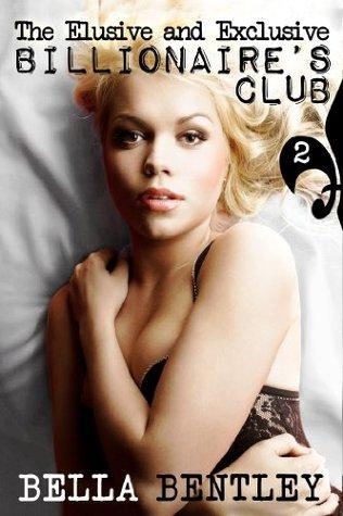 McKenzies Awakening (The Elusive and Exclusive Billionaires Club, #2)  by  Bella Bentley