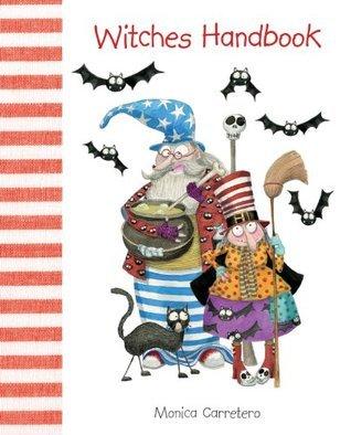 Witches Handbook (Handbooks)  by  Carretero Monica