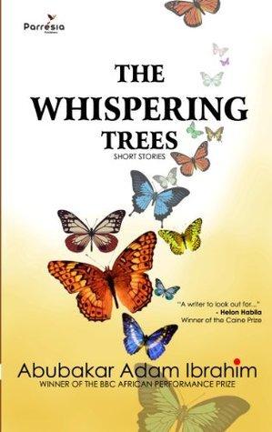 The Whispering Trees Abubakar Adam Ibrahim