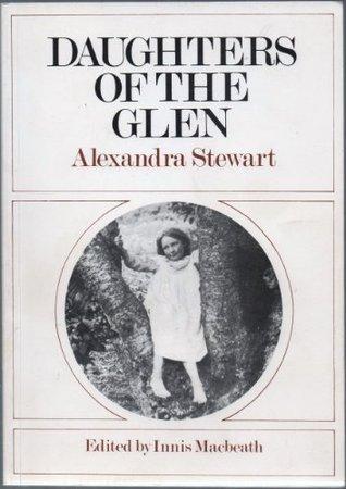 Daughters Of The Glen Alexandra Stewart