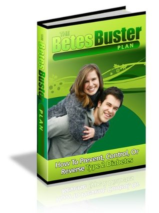The BetesBuster Plan  by  Thomas Fouts