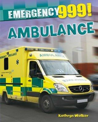 Ambulance Service. Kathryn Walker  by  Kathryn Walker
