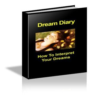 Dream Diary - How To Interpret Your Dreams M. French