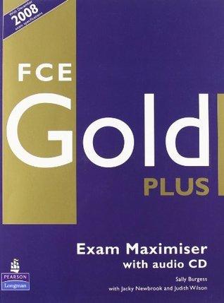 Fce Gold Plus Maximiser: No Key  by  Sally Burgess