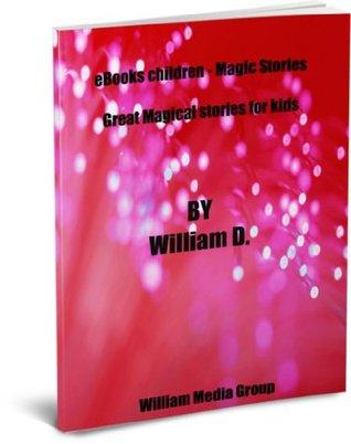 eBook Children - Magic Stories  by  William Media Group