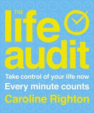 The Life Audit Caroline Righton