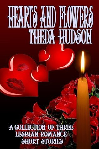 Hearts and Flowers Theda Hudson