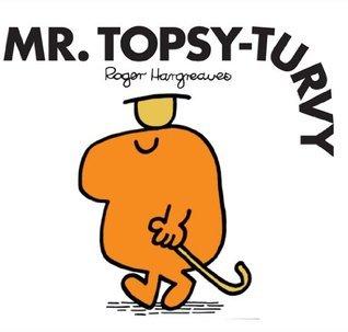 Mr. Topsy-Turvy Roger Hargreaves