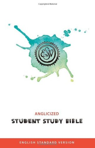 Student Study Bible: English Standard Version (ESV) Anglicised edition Collins Anglicised ESV Bibles