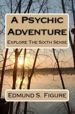 A Psychic Adventure  by  Edmund S. Figure