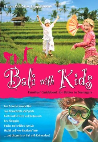 Bali with Kids Laetitia Knight