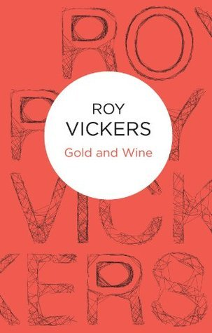 Gold and Wine Roy Vickers