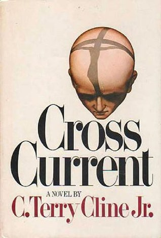 Cross Current  by  C. Terry Cline Jr.