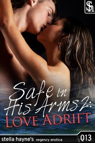 Safe In His Arms 2: Love Adrift Stella Hayne