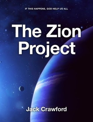 The Zion Project Jack Crawford