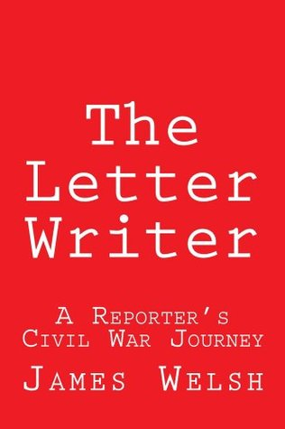 The Letter Writer  by  James Welsh