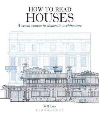 How to Read Houses Will Jones