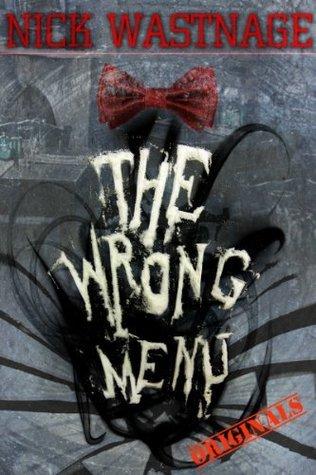 The Wrong Menu  by  Nick Wastnage