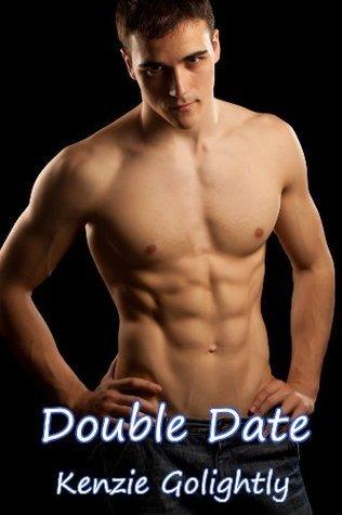 Double Date  by  Kenzie Golightly