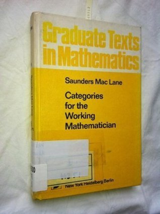 Categories For The Working Mathematician Saunders Mac Lane