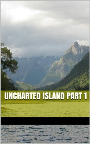 Uncharted Island part 1  by  Nathan Lewis