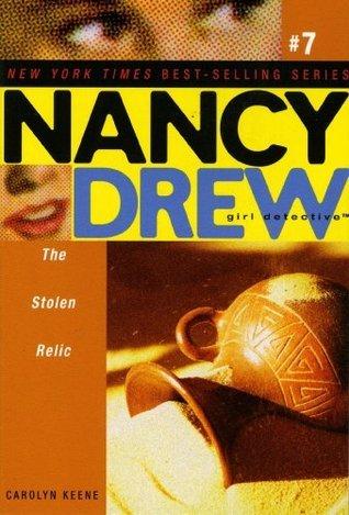 The Stolen Relic (Nancy Drew  by  Carolyn Keene