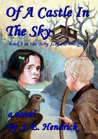 Of A Castle In The Sky  by  John Hendrick