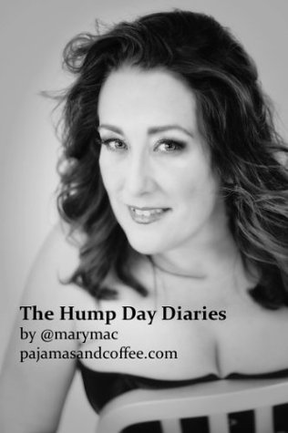 The Hump Day Diaries  by  Mary T. McCarthy
