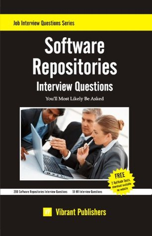 Software Repositories Interview Questions Youll Most Likely Be Asked (Job Interview Questions Series) Vibrant Publishers