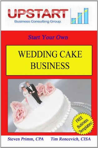 Wedding Cake Business  by  Steven Primm