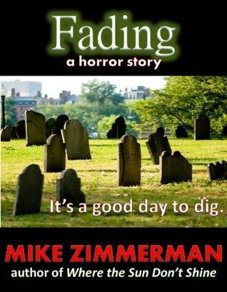 Fading Mike Zimmerman
